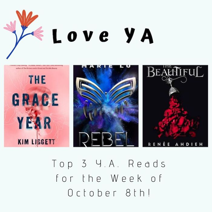 Love YA: Top 3 Y.A. Reads for the Week of October 8th!