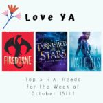 Love YA: Top 3 Y.A. Reads for the Week of October 15th!