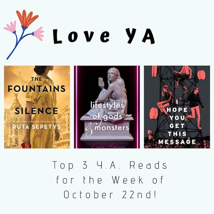 Love YA: Top 3 Y.A. Reads for the Week of October 22nd!