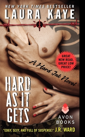 Hard As It Gets by Laura Kaye