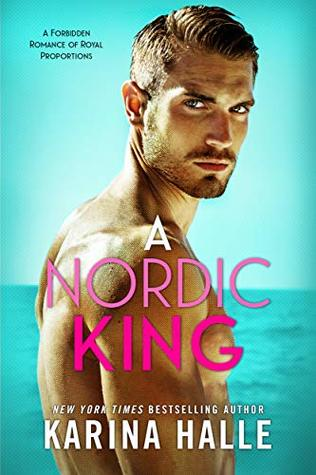 A Nordic King (Nordic Royals #3) by Karina Halle