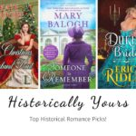 Historically Yours: Top Historical Romance Picks for November 4 to 17