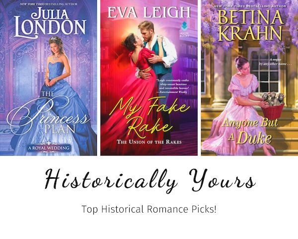 Historically Yours: Top Historical Romance Picks for November 18 to December 1