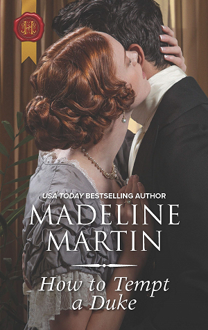 How to Tempt a Duke by Madeline Martin