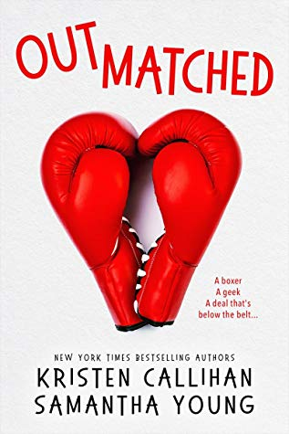 Outmatched by Kristen Callihan & Samantha Young