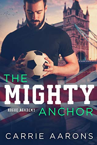 The Mighty Anchor by Carrie Aarons