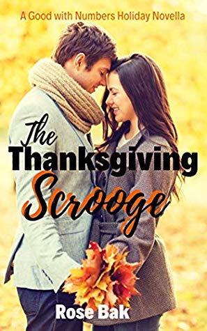 The Thanksgiving Scrooge by Rose Bak
