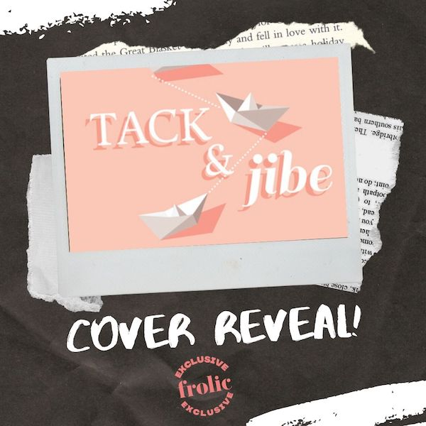 Tack and Jibe by Lilah Suzanne