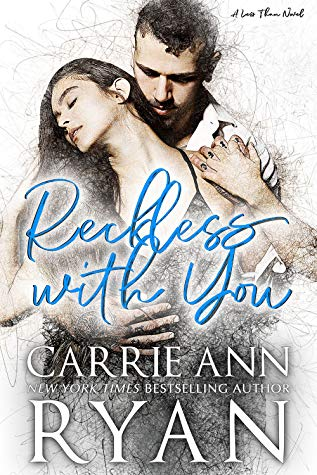 Reckless with Youby Carrie Ann Ryan