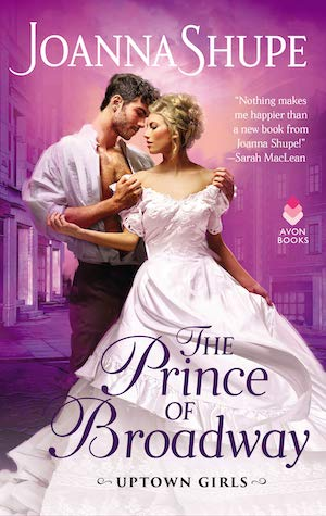 The Prince of Broadway by Joanna Shupe