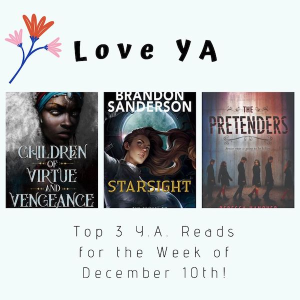 Love YA: Top 3 Y.A. Reads for the Week of December 10th!