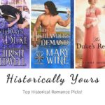 Historically Yours: Top Historical Romance Picks for January 1 to 15