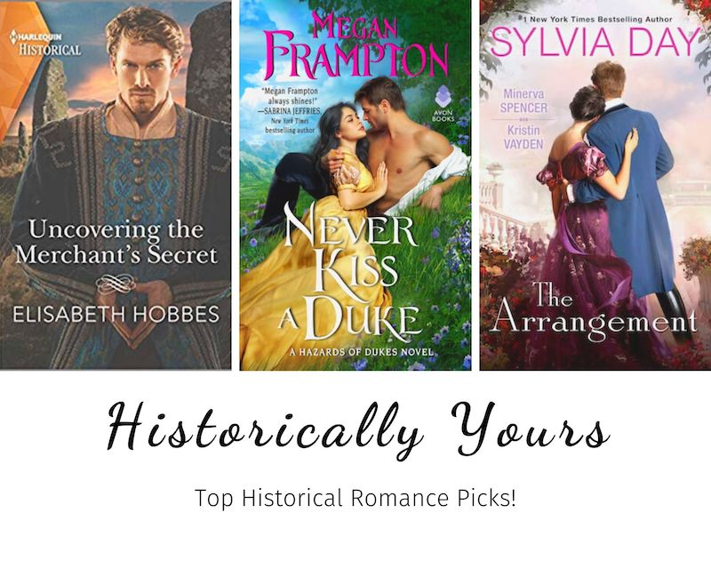 Historically Yours: Top Historical Romance Picks for January 16 to 31