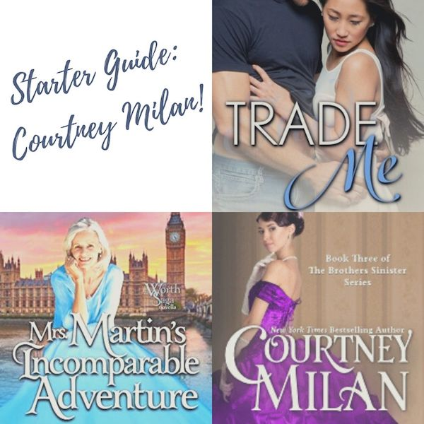 Starter Guide: Courtney Milan