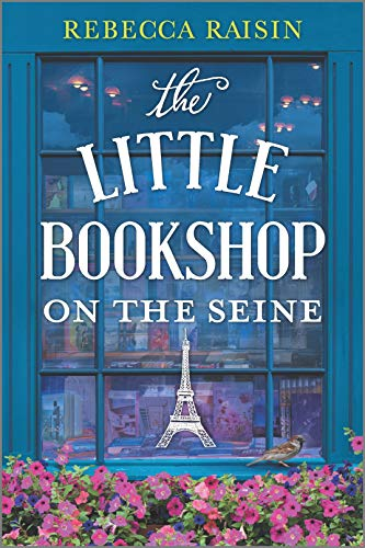 The Little Bookshop on the Seine by Rebecca Raisin