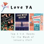Love YA: Top 3 Y.A. Reads for the Week of January 21st!