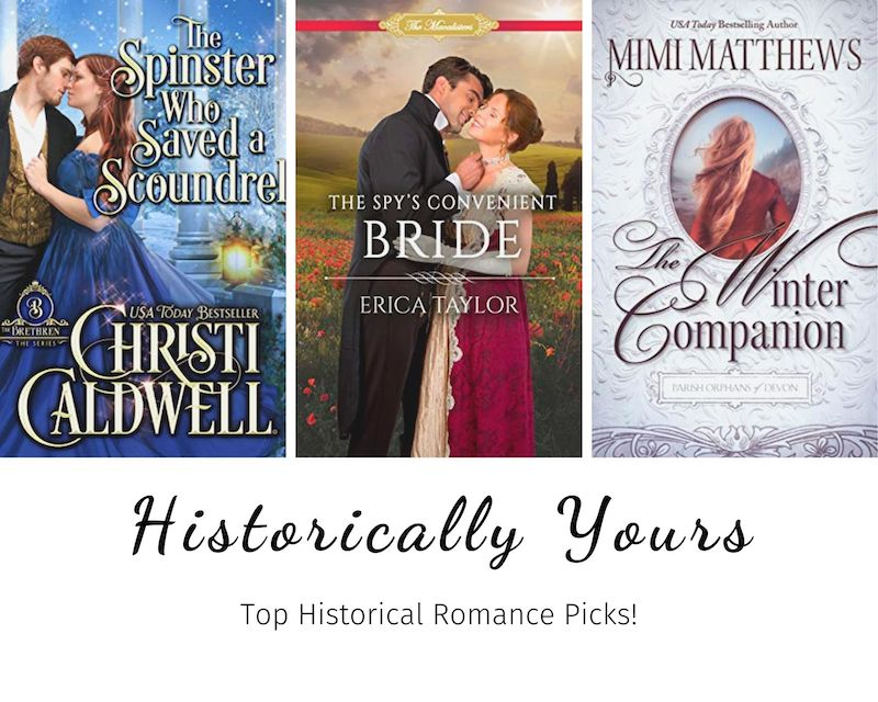 Historically Yours: Top Historical Romance Picks for February 1 to 15