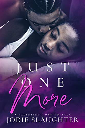 Just One More by Jodie Slaughter