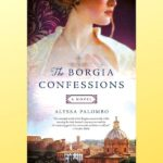 the borgia confessions by alyssa palombo