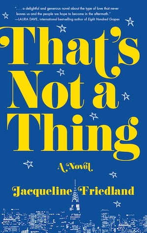 That's Not a Thing by Jacqueline Friedland
