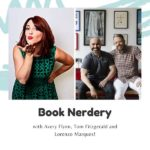 Book Nerdery: Avery Flynn Chats with Tom Fitzgerald and Lorenzo Marques