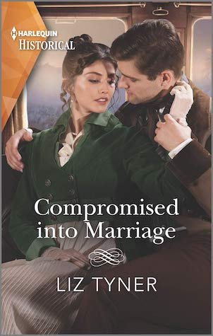 Compromised into Marriage by Liz Tyner