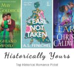 Historically Yours: Top Historical Romance Picks for March 16th to the 31st