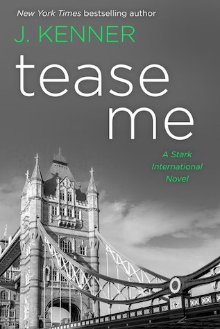 Tease Me by J. Kenner