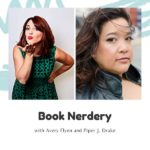 book nerdery with avery flynn and piper j drake