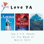 Love YA: Top 3 Y.A. Reads for the Week of March 10th!