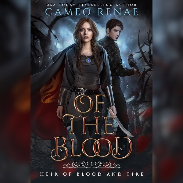 Of the Blood by Cameo Renae
