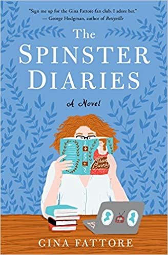 the spinster diaries by Gina Fattore