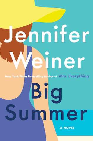 Big Summer by Jennifer Weiner