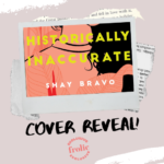 Historically Inaccurate by Shay Bravo Cover Reveal