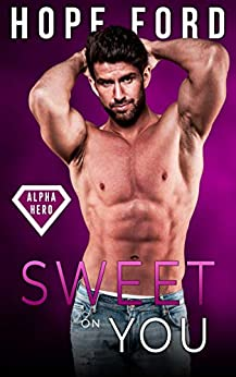 Sweet On You by Hope Ford