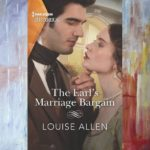 The Earl's Marriage Bargain by Louise Allen