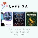 Love YA: Top 3 Y.A. Reads for the Week of May 26th