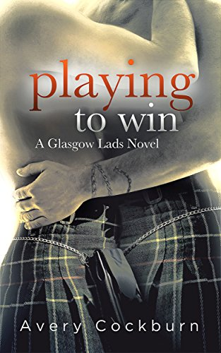 Playing to Win by Avery Cockburn