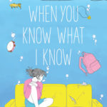 when you know what i know by sonja k solter