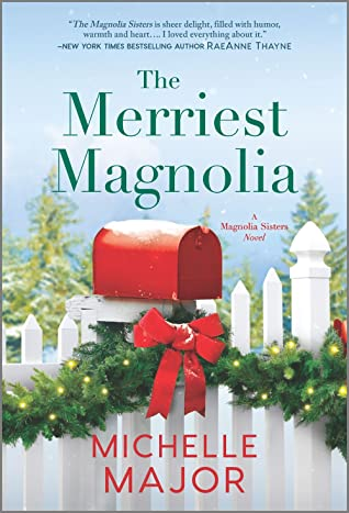 The Merriest Magnolia by Michelle Major