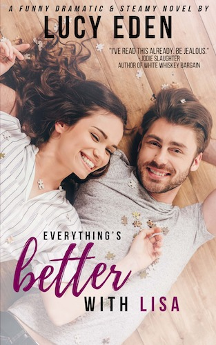 Everything's Better With Lisa by Lucy Eden