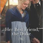 Book of the Week: Her Best Friend, the Duke by Laura Martin