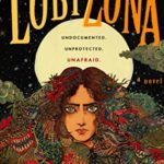 Lobizona by Romina Garber