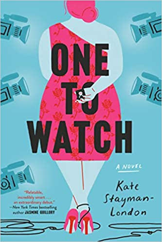 One to Watch by Kate Stayman- London
