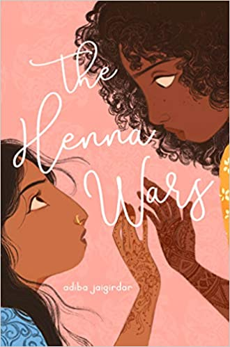 The Henna Wars by Adiba Jaigirdar