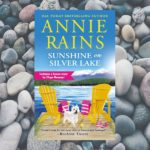 Exclusive: Sunshine on Silver Lake by Annie Rains Excerpt