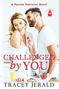 Challenged By You by Tracey Jerald