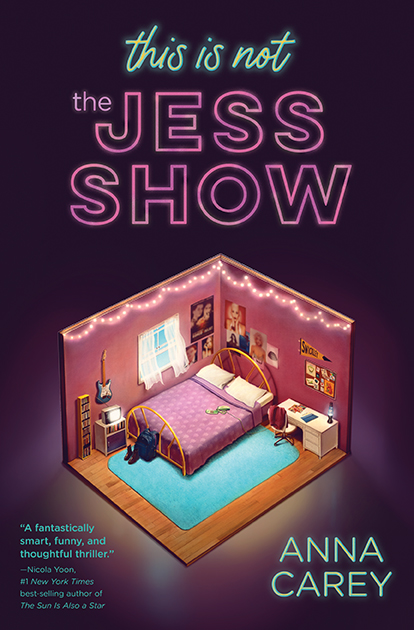 This is Not the Jess Show by Anna Carey