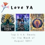 Love YA: Top 3 Y.A. Reads for the Week of August 18th