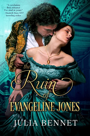 The Ruin of Evangeline Jones by Julia Bennet